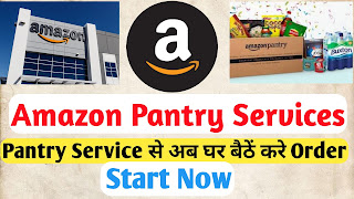 Amazon Pantry Services |Pantry Service Of Amazon By Technical Rakesh