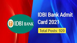 IDBI Bank Executive 920 Post Admit Card 2021: