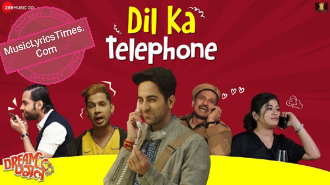 Dil Ka Telephone song Lyrics.