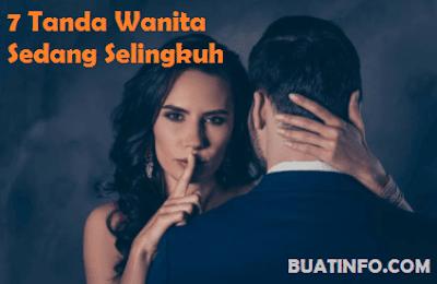 Buat Info - Tanda-tanda Wanita Selingkuh yang Perlu Diwaspadai Oleh Pria