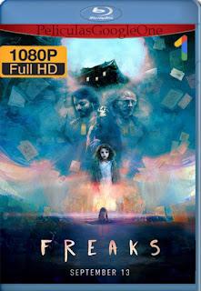 Freaks [2018] [1080p BRrip] [Latino-Ingles] [HazroaH]