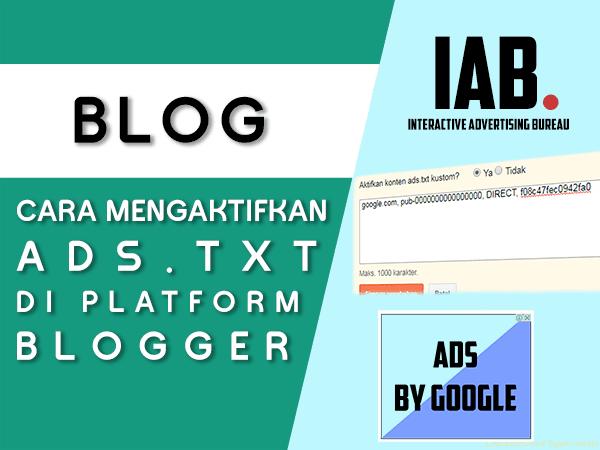 Cara mengaktifkan fitur Ads.txt pada Blogger atau Blogspot
