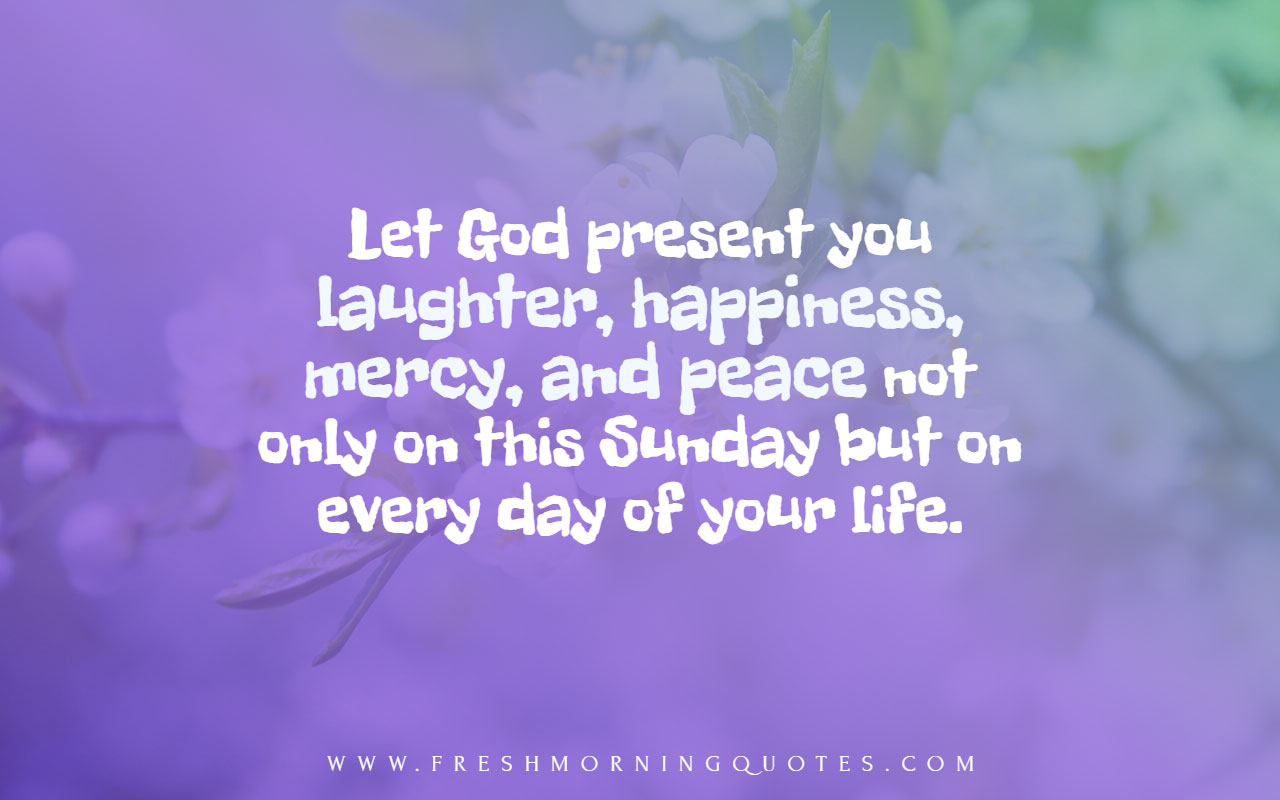 let god present you laughter