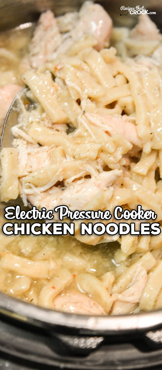 ELECTRIC PRESSURE COOKER CHICKEN NOODLES