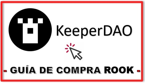 Cómo y Donde Comprar Criptomoneda KEEPER DAO (ROOK) Tutorial Actualizado