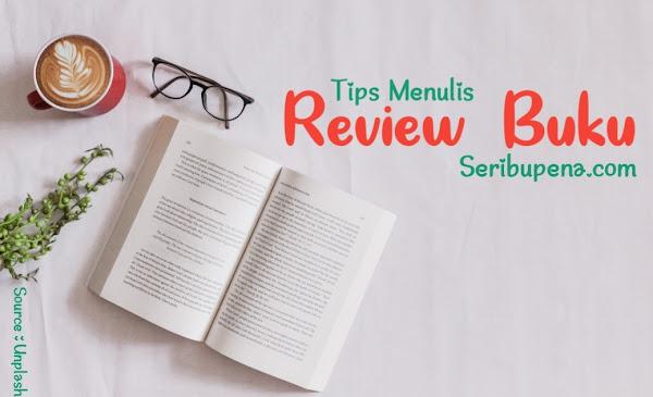 Tips Juara Menulis Review / Resensu Buku