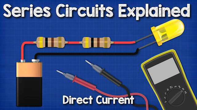 DC Series circuits explained - The basics working principle