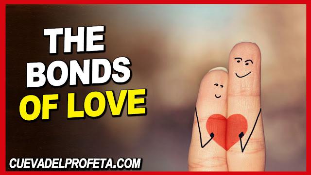The bonds of love - William Marrion Branham Quotes