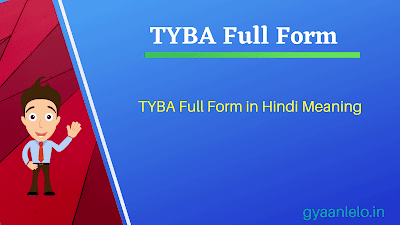 TYBA Full Form