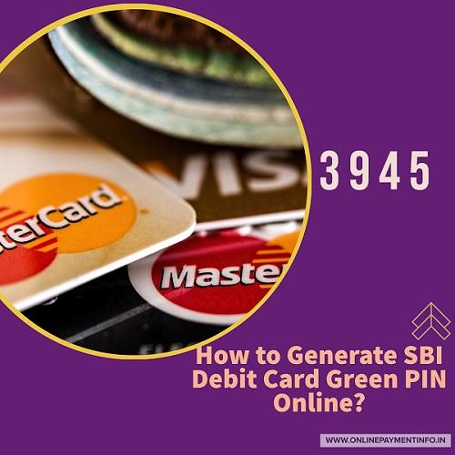 sbi debit card pin generation online