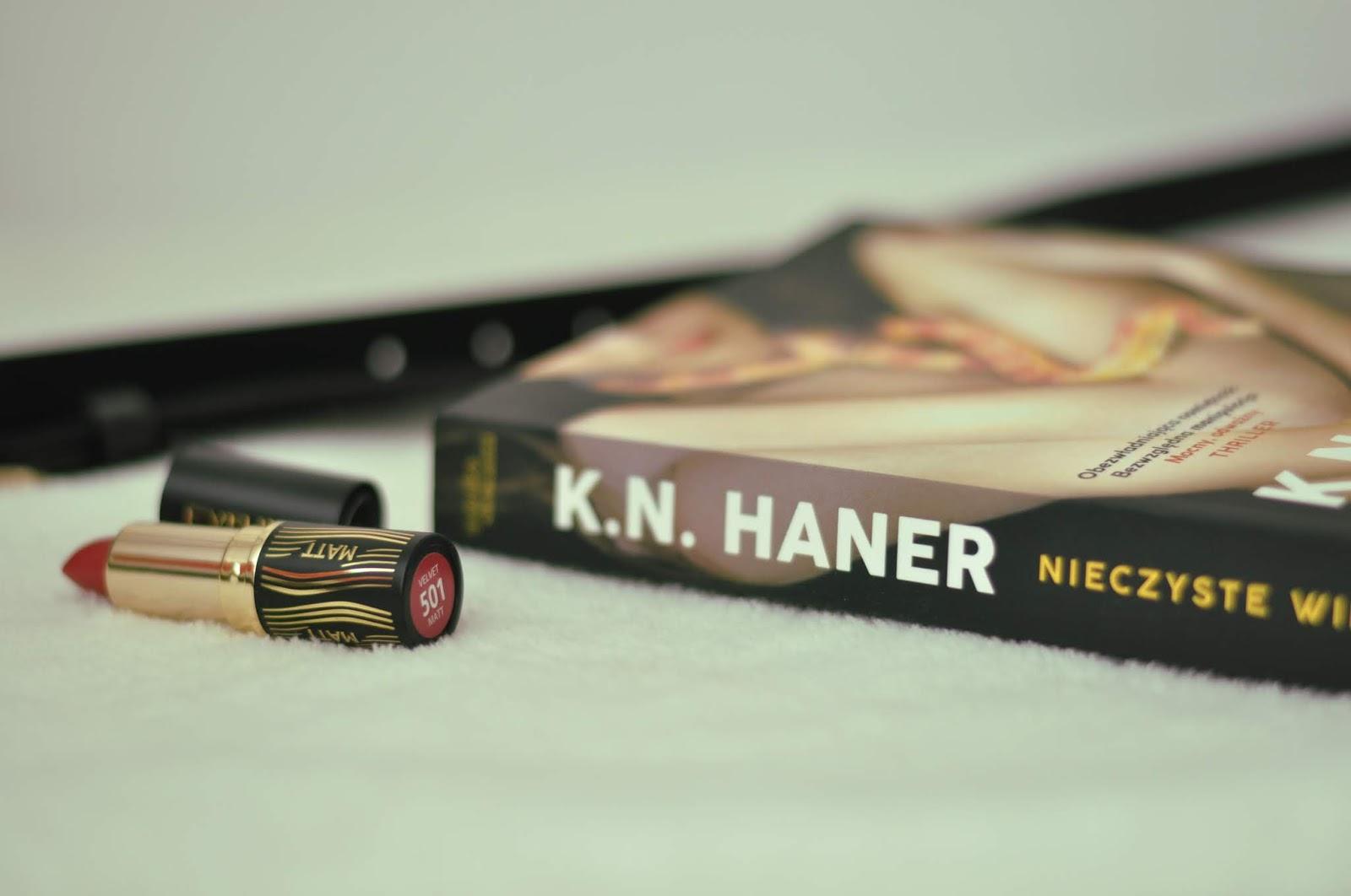 """""""Nieczyste więzy"""" - K.N. Haner 📙 PRZEDPREMIEROWO"""