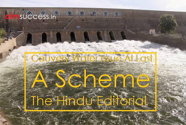 Cauvery Water Issue: At last, a scheme : The Hindu Editorial