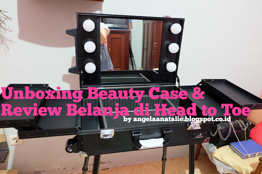 Unboxing Beauty Case & Review Belanja di Head to Toe