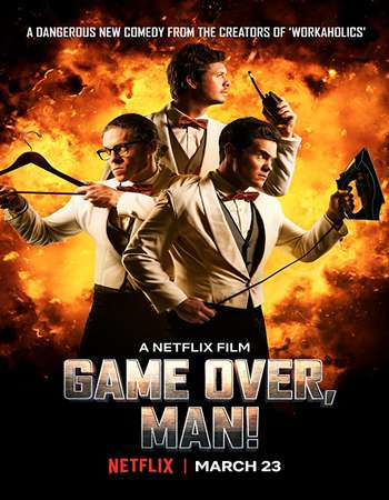 Game Over, Man! 2018 English 300MB WEBRip 480p ESubs