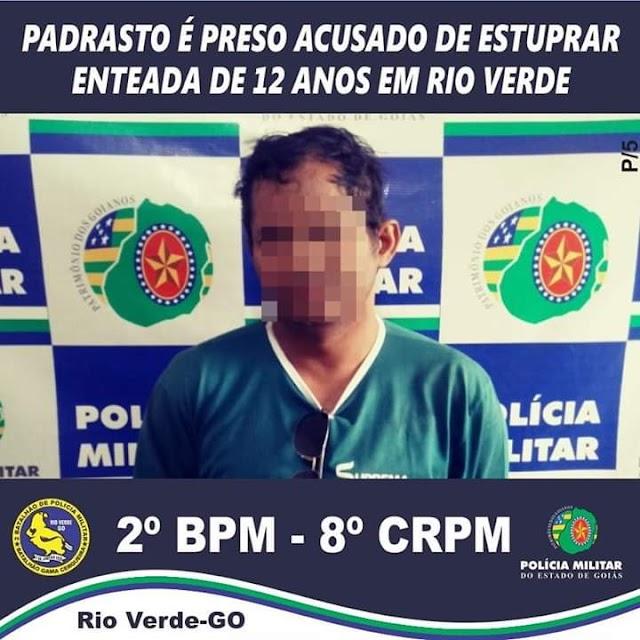 Rio Verde: Padrasto é preso acusado de estuprar enteada de 12 anos