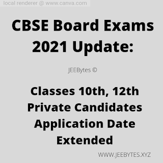Classes 10th, 12th Private Candidates Application Date Extended