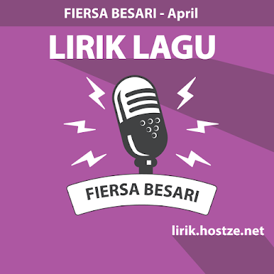 Lirik Lagu April - Fiersa Besari - Lirik Lagu Indonesia