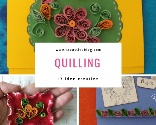 17 idee creative in quilling