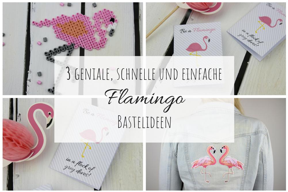 DIY 3 geniale, schnelle und einfache Flamingo Bastelideen