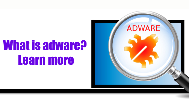 What is adware? Learn more