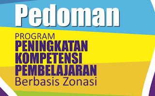 Pedoman Program Peningkatan Peningkatan Kompetensi Pembelajaran Berbasis Zonasi