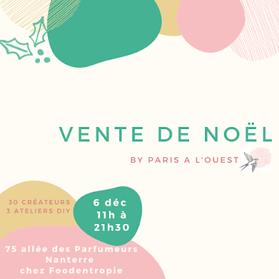 Marché de Noel de créateurs Paris à l'ouest 2019