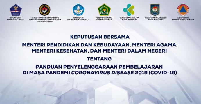 SKB 4 Menteri tentang Panduan Penyelenggaraan Pembelajaran Di Masa Pandemi Covid-19