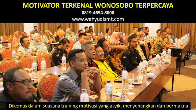 •             MOTIVATOR DI WONOSOBO  •             JASA MOTIVATOR WONOSOBO  •             MOTIVATOR WONOSOBO TERBAIK  •             MOTIVATOR PENDIDIKAN  WONOSOBO  •             TRAINING MOTIVASI KARYAWAN WONOSOBO  •             PEMBICARA SEMINAR WONOSOBO  •             CAPACITY BUILDING WONOSOBO DAN TEAM BUILDING WONOSOBO  •             PELATIHAN/TRAINING SDM WONOSOBO