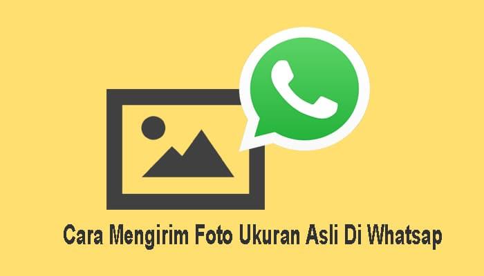 mengirim foto di wa tanpa mengurangi kualitas