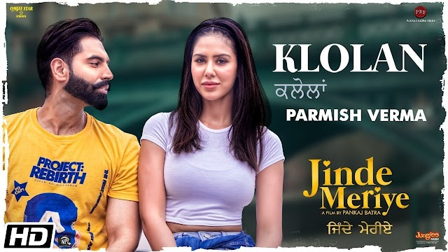 Klolan song lyrics sung by parmish verma music director desi crew