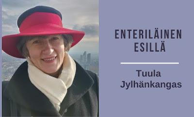Enteriläinen esillä -sarjassa Tuula Jylhänkangas