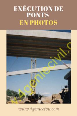 exécution des ponts génie civil - images d'un chantier pdf