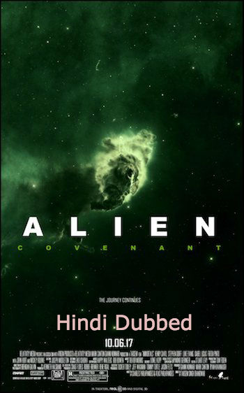 Alien Covenant 2017 Full Movie Hindi Dubbed Download