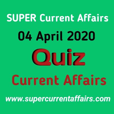 Current Affairs Quiz in Hindi - 4 April 2020