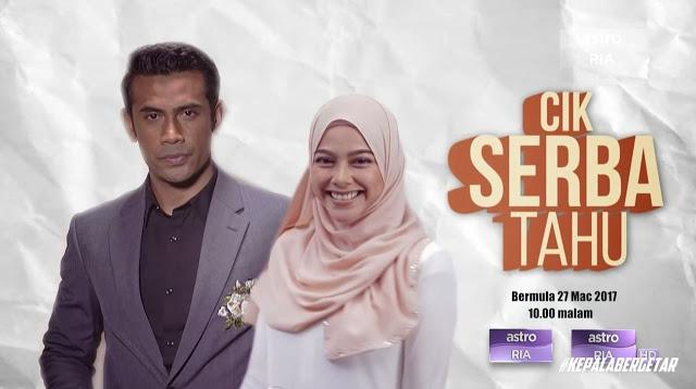 Drama Cik Serba Tahu Episode 9 / Episode 10 / Episode 11 / Episod 12 (Gandingan Remy Ishak dan Sariyanti)
