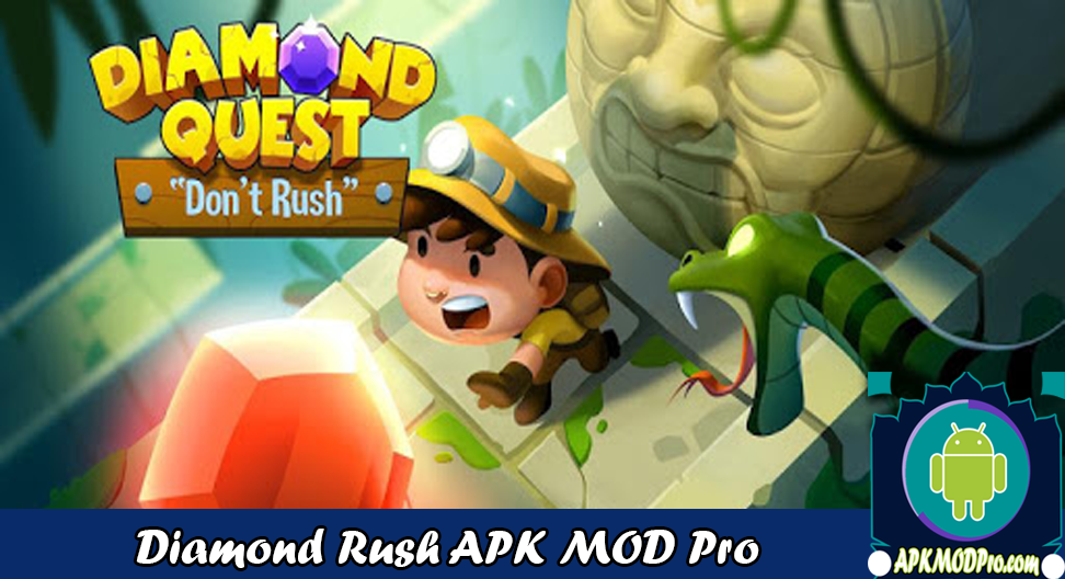 Download Diamond Quest: Don't Rush! MOD APK v2.21 (Unlimited Money) Latest 2020