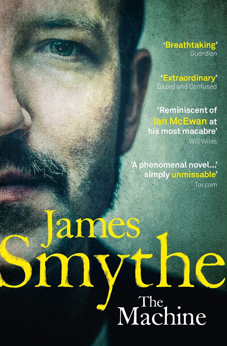 The Machine by James Smythe