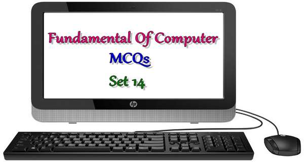 Fundamentals of Computer MCQs set 14