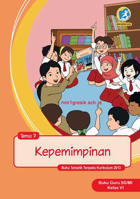 buku guru tematik terpadu tema 7 untuk kelas 6 sd/mi kurikulum 2013