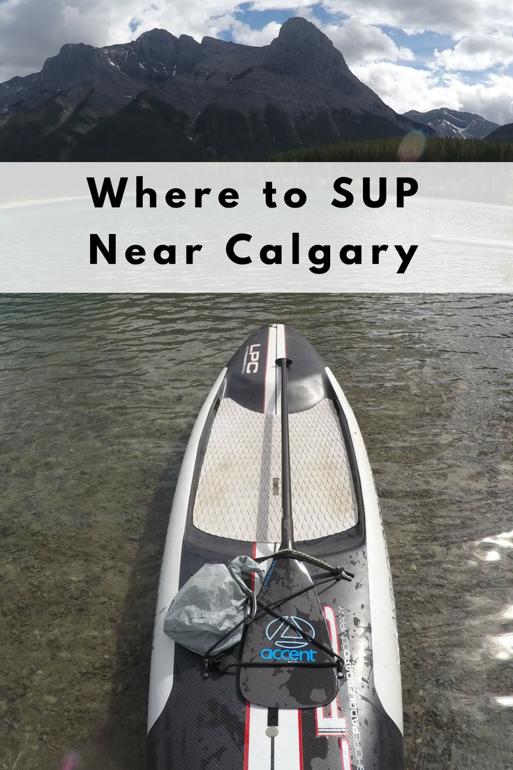 Where to stand up paddleboard (SUP) near Calgary - Play Outside Guide 7c934f0c9b3a