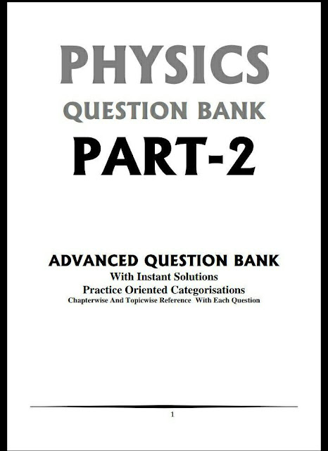 Physics Question Bank Part-2 : For All Competitive Exam PDF Book