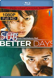 Mejores días (Better Days) (2019) [1080p BRrip] [Chino] [LaPipiotaHD]