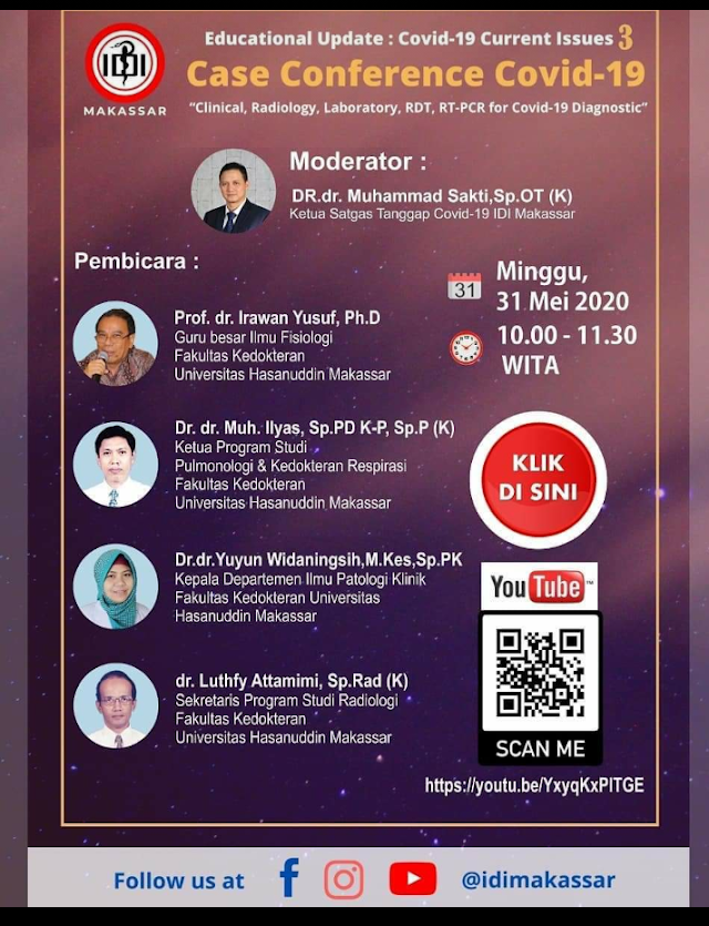 COVID-19 Current Issues 3     _hosted by_ IDI Cab.MAKASSAR via LIVE YouTube pada    Hari/Tanggal : Minggu, 31 Mei 2020