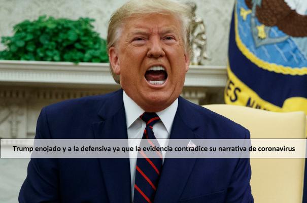 Trump enojado y a la defensiva ya que la evidencia contradice su narrativa de coronavirus