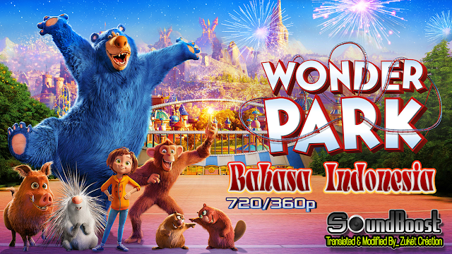 Wonder Park (2019) Bahasa Indonesia 720-360p