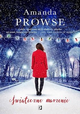 """""""Świąteczne marzenie"""" Amanda Prowse"""