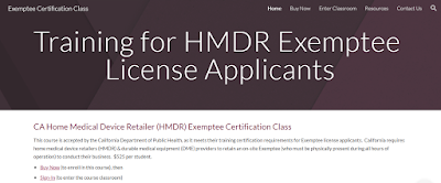 California Home Medical Device Retail Exemptee Online Training Certification Course - accepted by the California Department of Public Health (Food and Drug Branch)