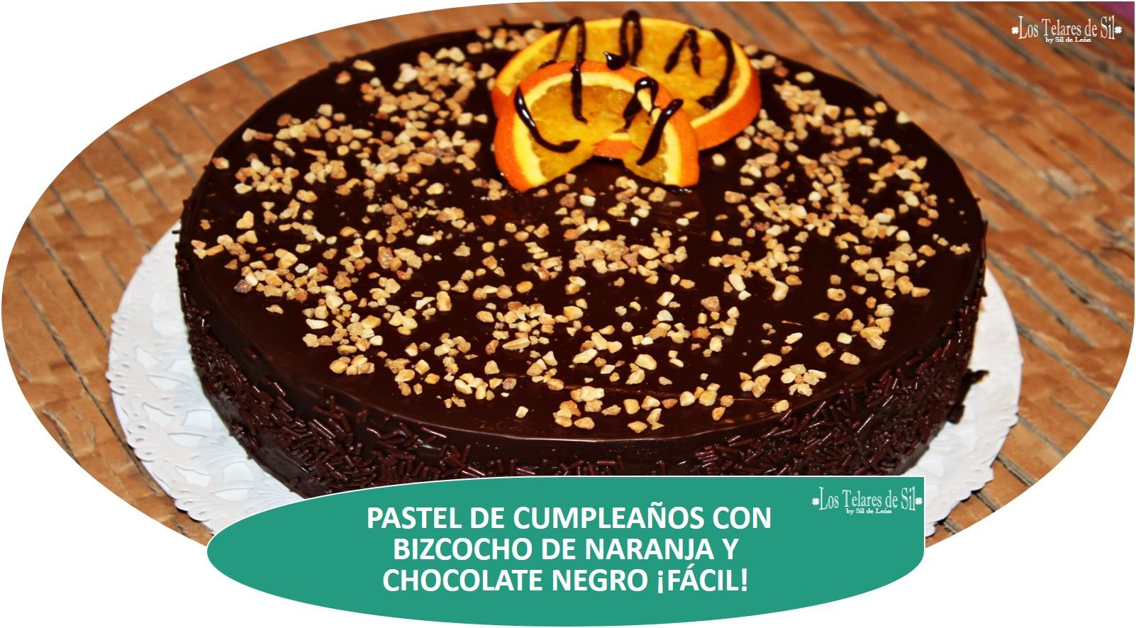 PASTEL DE CUMPLEAÑOS DE BIZCOCHO DE NARANJA Y CHOCOLATE NEGRO