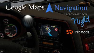 Google Maps Navigation Night Version for ProMods v2.5