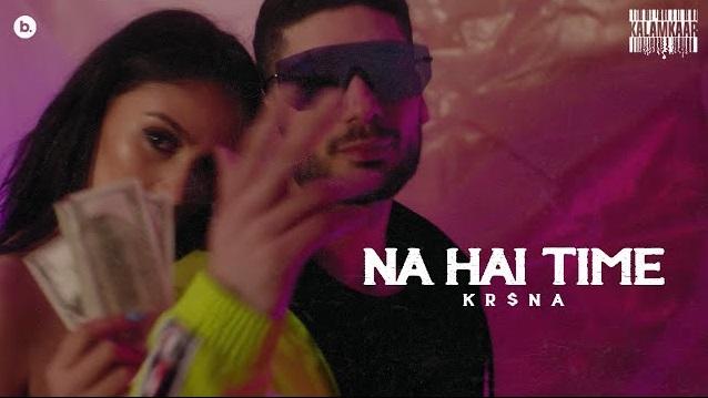Na Hai Time Lyrics - Krsna